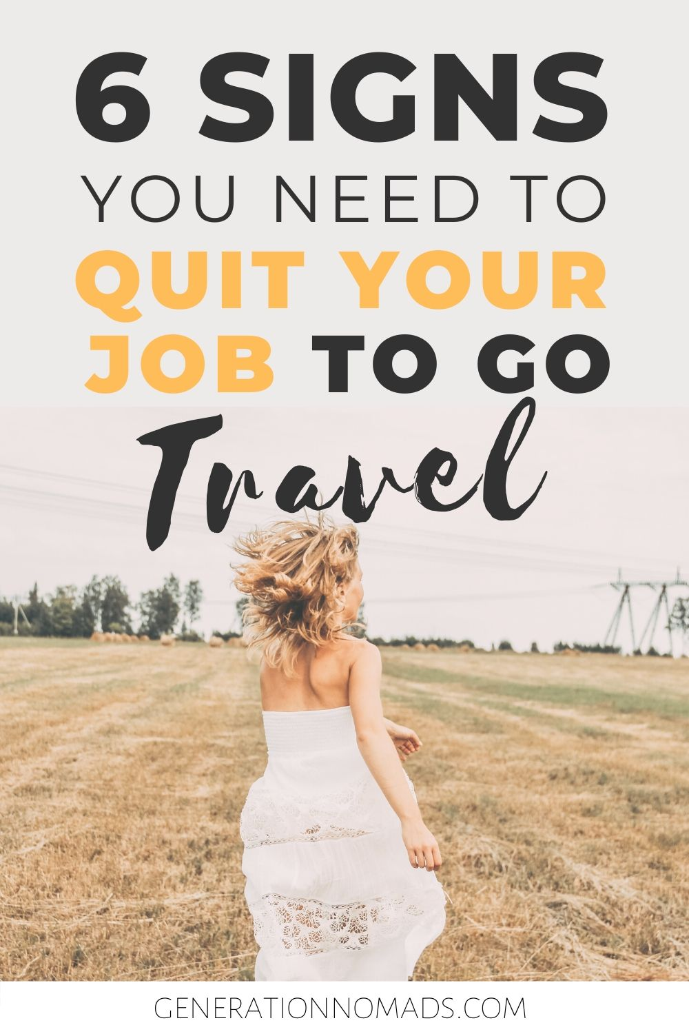 Are you tired of your 9-5? It's time you start asking yourself if you're ready for making a career change and changing your life completely. Before you quit your job, here are 6 signs that you're ready to quit your job and travel. How to quit your job is one of the most challenging life decisions. It's scary! Self reflection will help you decide if quitting your job will improve life and make you following your passion again.