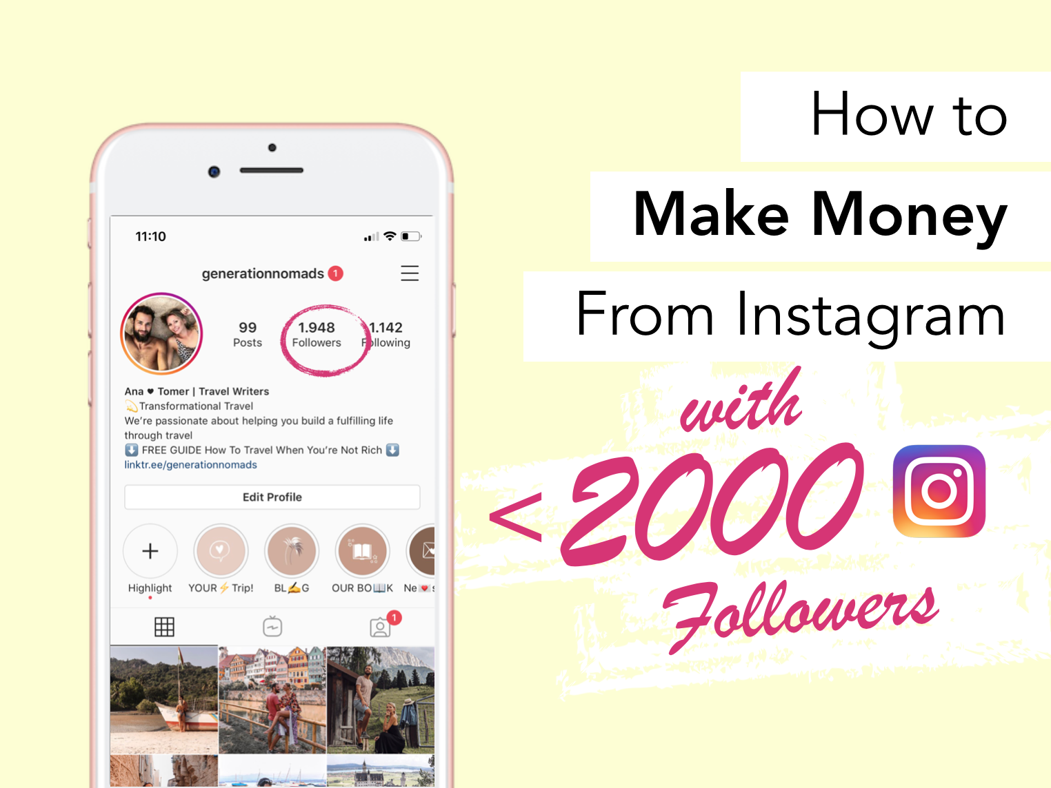 How To Make Money On Instagram With Under 2000 Followers In 2021 Generation Nomads
