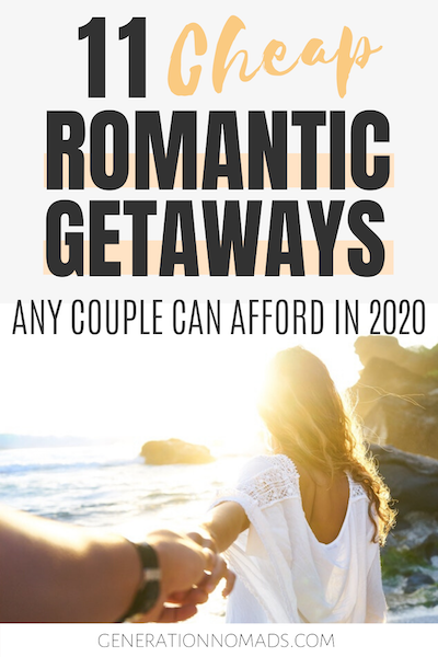 If you're looking for a cheap romantic getaway that won't break your bank, look no further. Here is the 11 best cheap romantic getaways that will bring you all the cupid vibes without leaving you broke.