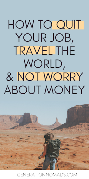 Do you dream about traveling the world? Before you quit your job and go travel, make sure you know how to avoid stressing about money during your trip. We tell you how we have been traveling for the past 1.5 years without touching our savings AND without having to work remotely. Learn the method that will allow you to quit your job and live your dream life without worrying about money! + Avoid returning home broke and jobless.
